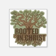 "Rooted in Christ Square Sticker 3"" x 3"""