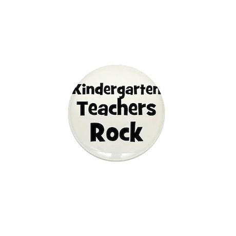 Kindergarten Teachers Rock Mini Button