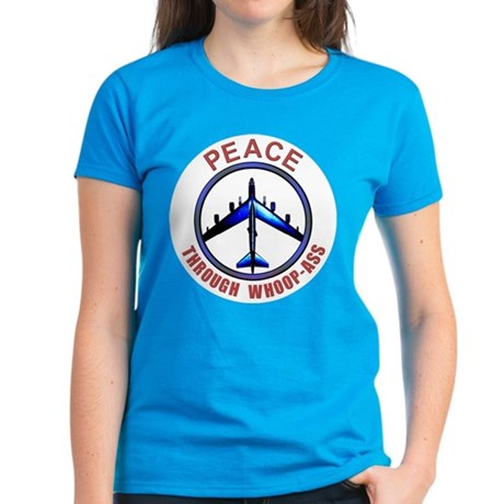 Peace through Whoop-ass Wmn's Dark T-Shirt