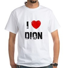 I * Dion Shirt