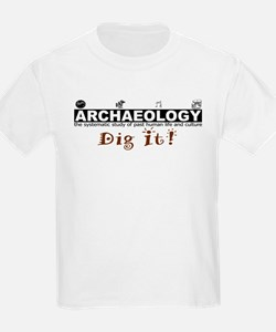 Archaeology, Dig It! T-Shirt