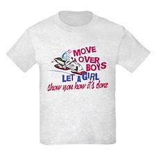 Move Over Boys T-Shirt