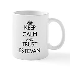 Keep Calm and TRUST Estevan Mugs