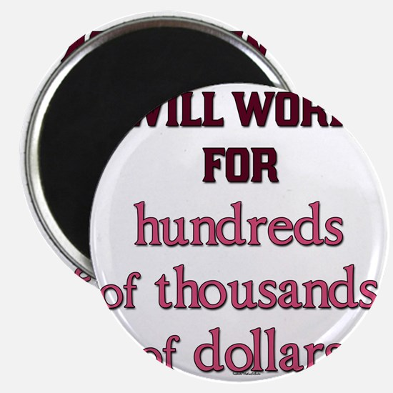 Will work for... Magnet