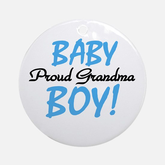 Baby Boy Proud Grandma Ornament (Round)