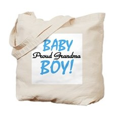 Baby Boy Proud Grandma Tote Bag