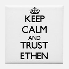 Keep Calm and TRUST Ethen Tile Coaster