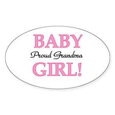 Baby Girl Proud Grandma Oval Decal