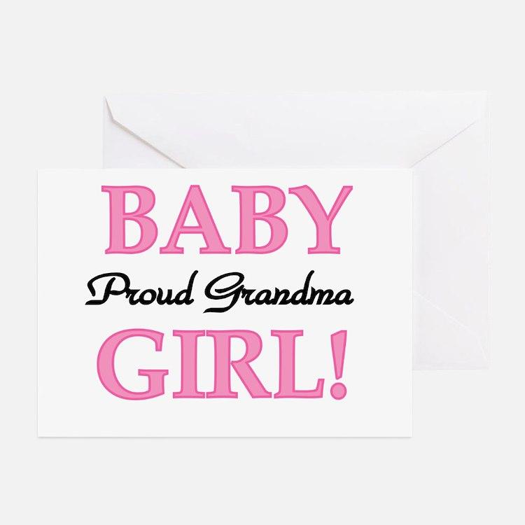 Baby Girl Proud Grandma Greeting Cards (Package of