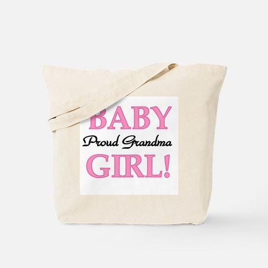 Baby Girl Proud Grandma Tote Bag