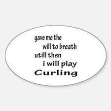 I will Play Curling Sticker (Oval)