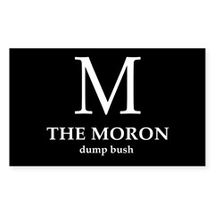 M: The Moron (bumper sticker)
