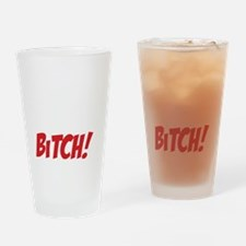 Its my Birthday Bitch Drinking Glass