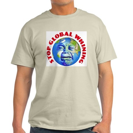 Stop Global Whining - Warming Light T-Shirt