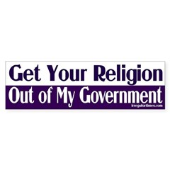 Get Your Religion Out of My Government