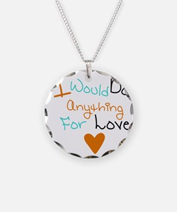 Riyah-Li Designs I Would Do  Necklace