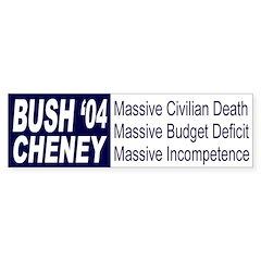 Bush: Massive Incompetence (sticker)