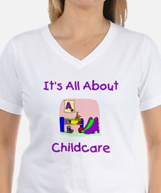 It's All About Childcare Shirt