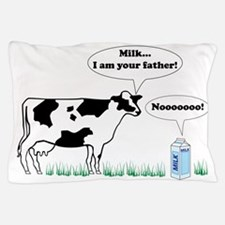 Milk…I am Your Father! Pillow Case