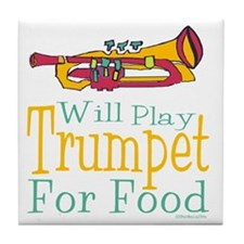 Will Play Trumpet Tile Coaster