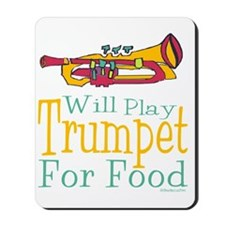 Will Play Trumpet Mousepad