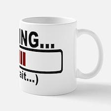 Thinking Please Wait Mug