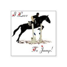 "I Love To Jump Horse Square Sticker 3"" x 3"""