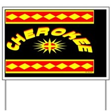 CHEROKEE INDIAN Yard Sign