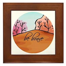 Be Brave Framed Tile
