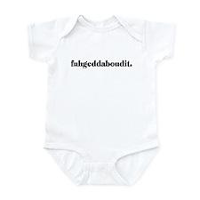 Fuhgeddaboudit. (light) Infant Bodysuit