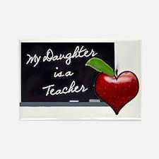 My Daughter is a Teacher Rectangle Magnet