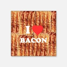 "I love Bacon Square Sticker 3"" x 3"""