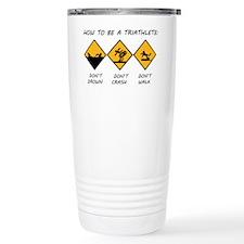 How To Be A Triathlete Travel Mug