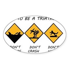 How To Be A Triathlete Decal