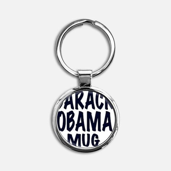 BARACK OBAMA MUG Round Keychain