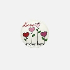 Love Grows Here Mini Button