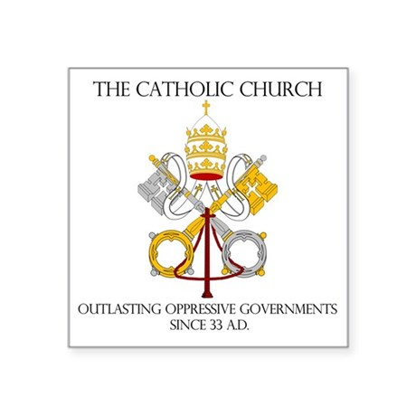 "The Catholic Church Square Sticker 3"" x 3"""