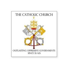"The Catholic Church Square Sticker 3"" x 3"""
