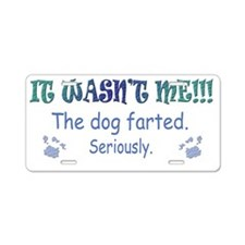 the dog farted Aluminum License Plate