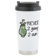 Never 2 Young Travel Mug