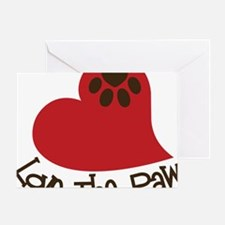 Love The Paw Greeting Card
