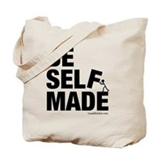 Be Self Made Tote Bag