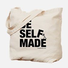 Be Self Made Tote Bag