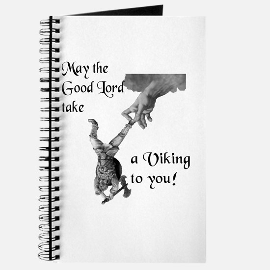 May the Good Lord take a viking to you (greyscale)