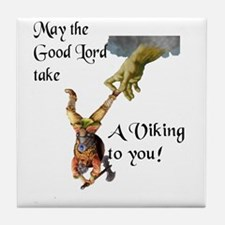 May the Good Lord take a viking to you (color) Til
