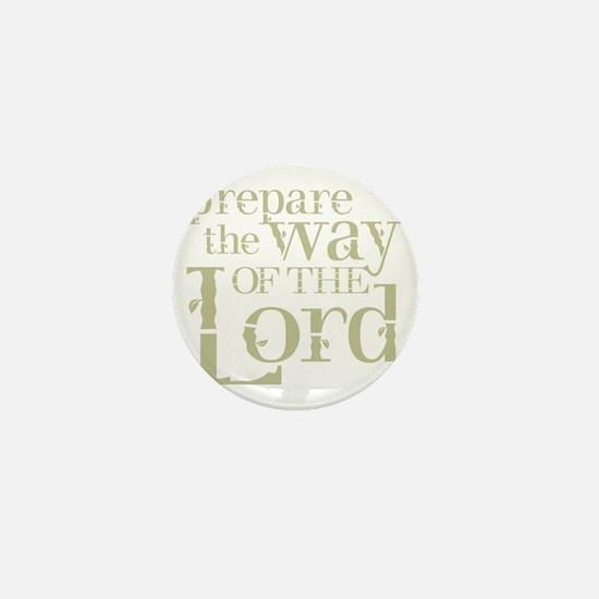 Prepare the Way of the Lord Mini Button
