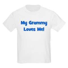 My Grammy Loves Me! T-Shirt