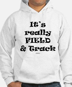 Its really FIELD and track Hoodie