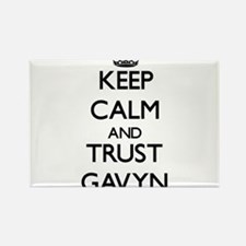 Keep Calm and TRUST Gavyn Magnets
