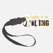 Sew Happy Luggage Tag
